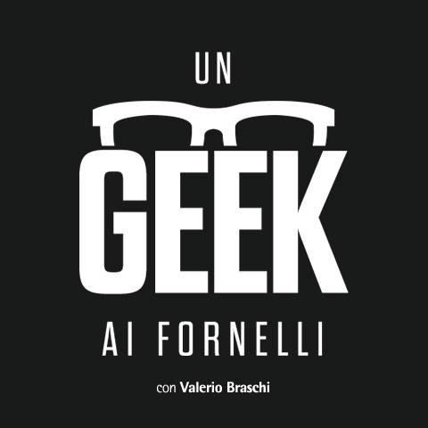 Geek ai fornelli