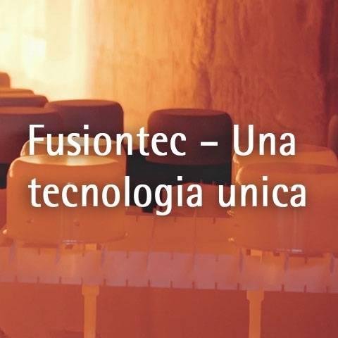 Fusiontec – Una tecnologia unica